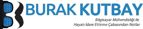 Burak Kutbay'ın Kişisel Blog'u |