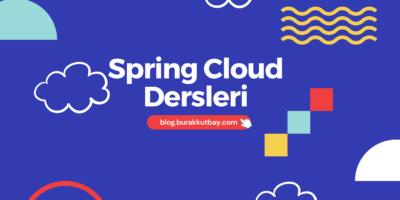 Spring Cloud Dersleri